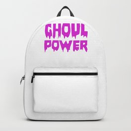 Ghoul Power Funny Halloween Horror Scary Backpack