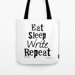 Eat Sleep Write Repeat Tote Bag