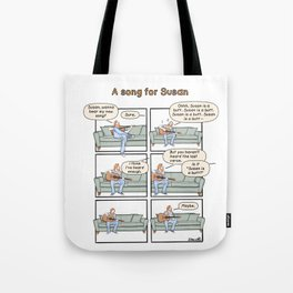 A song for Susan Tote Bag