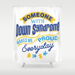 Down Syndrome Awareness Support Trisomy 21 Gift Shower Curtain