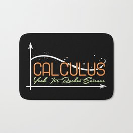 Mathematic Pun: Calculus Yeah, It's Rocket Science Bath Mat