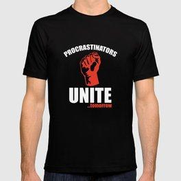 Procrastinators Unite ... Tomorrow T-shirt