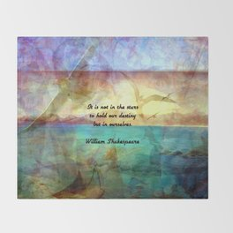 William Shakespeare Inspirational Quote About Destiny Throw Blanket