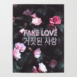 Fake Love Pink Floral Poster