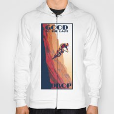 retro mountain bike poster: good to the last drop Hoody
