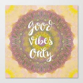 Good Vibes Only Mandala Canvas Print