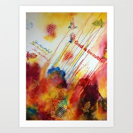 God is Beautiful Art Print