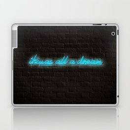 I Was All A Dream in Blue with Brick Background Laptop & iPad Skin