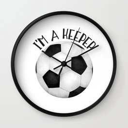 I'm A Keeper! Wall Clock