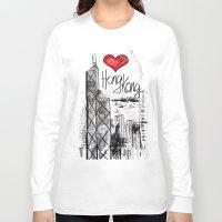 hong kong Long Sleeve T-shirts featuring I love Hong Kong  by sladja