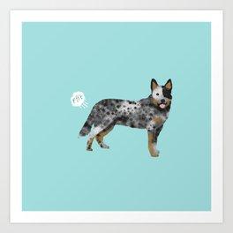 Australian Cattle Dog blue heeler funny fart dog breed gifts Art Print