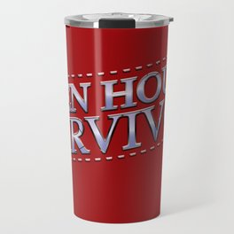 Open House Survivor Travel Mug