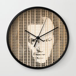 All work and no play makes Jack a dull boy Wall Clock