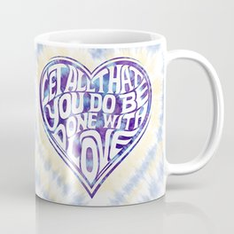 Let All That You Do Be Done With Love Tie-Dye Coffee Mug