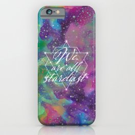 We Are All Stardust Watercolor Sacred Geometry iPhone Case