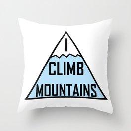 I Climb Mountains Blue Throw Pillow