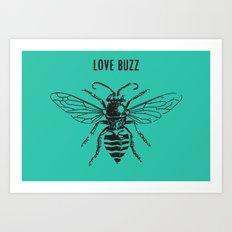 Love Buzz Art Print