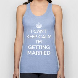 Keep Calm Married Quote Unisex Tank Top