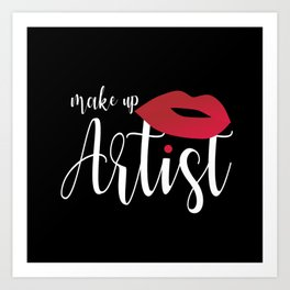 Make Up Artsit Art Print