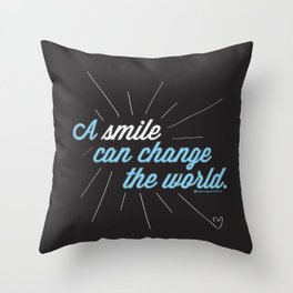 A Smile Can Change The World Throw Pillow