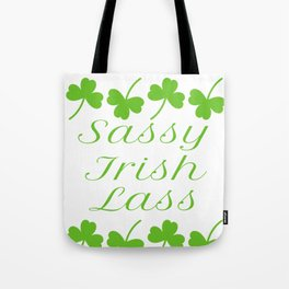 Sassy Irish Lass Shamrocks St. Patrick's Day Tote Bag