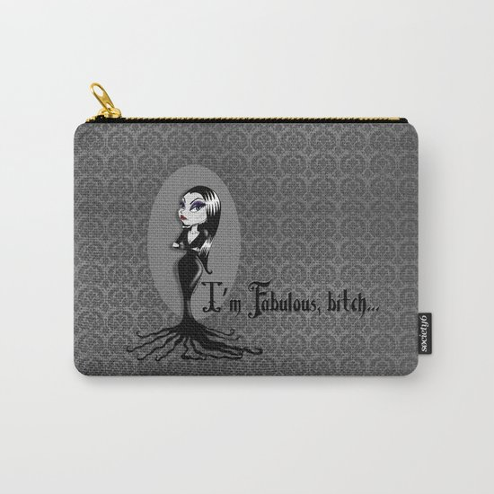 I'm Fabulous...bitch Carry-All Pouch