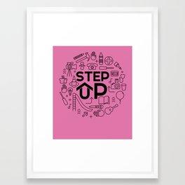 step up 2 Framed Art Print