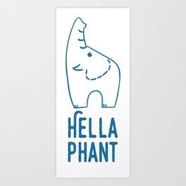 Hella Phant Art Print