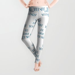 Go Love Yourself Leggings