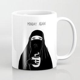 Monday again Coffee Mug