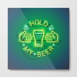 Hold My Beer Neon Sign Green Metal Print