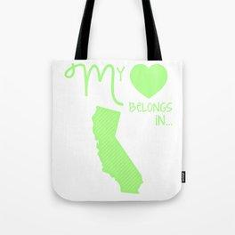 My Heart Belongs in California Tote Bag