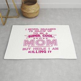 Super Cool MOM is Killing It! Rug