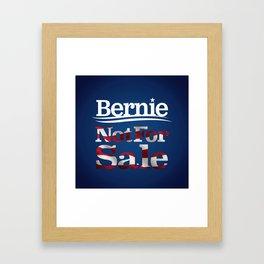 Bernie Sanders Not for sale Framed Art Print