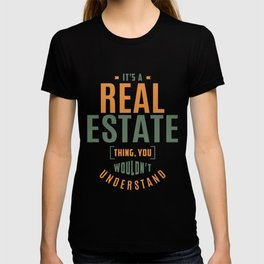 Real Estate Thing T-shirt