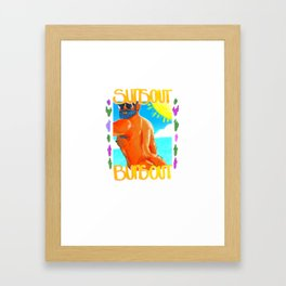 Sun's out buns out Framed Art Print