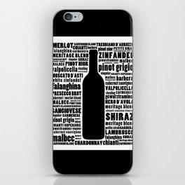 Wine Typography Art - Black and White Wall Art Print iPhone Skin