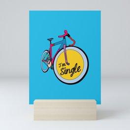 I´m Single Mini Art Print