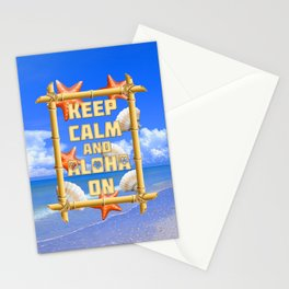 Keep Calm And Aloha On Stationery Cards