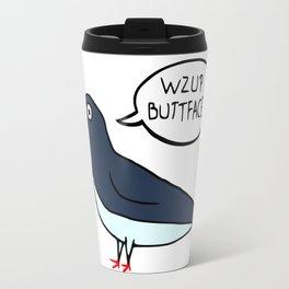 Wzup Buttface? Travel Mug