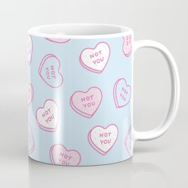 Not You  Coffee Mug