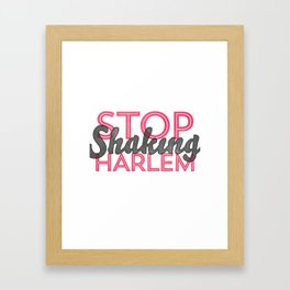 Leave Harlem Alone Framed Art Print