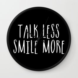 Talk Less, Smile More (inverted) Wall Clock