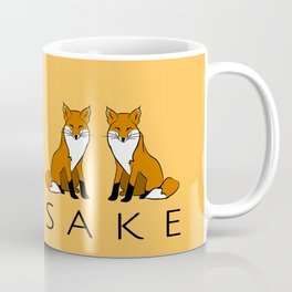 Oh Four Fox Sake - Coffee Mug