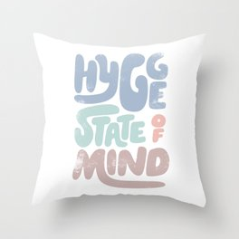 Hygge State of Mind Throw Pillow