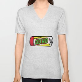 POWERED BY ADHD impulsivitiy hyperfocus impulse Unisex V-Neck