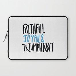 Faithful Joyful and Triumphant x Blue Laptop Sleeve