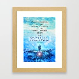 Jordan Peterson Quote - Prevail! Framed Art Print