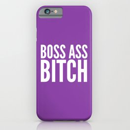 BOSS ASS BITCH (Purple) iPhone Case