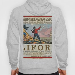 A NEW AND MAGNIFICENT CLIPPER FOR SAN FRANCISCO. MERCHANT'S EXPRESS LINE OF CLIPPER SHIPS! Hoody